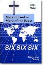 Mark of God or Mark of the Beast